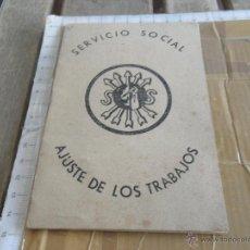 Militaria: FALANGE ESPAÑOLA SERVICIO SOCIAL AJUSTE DE LOS TRABAJOS SEVILLA 1943. Lote 47930213