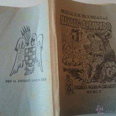 Militaria: DELEGACION N. FRENTE JUVENTUDES.-MANUAL DEL ACAMPADO-1950. Lote 47950697