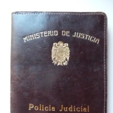 Militaria: (JX-2126)CARTERA DE POLICIA JUDICIAL,MINISTERIO DE JUSTICIA,REGIMEN ANTERIOR. Lote 47978348