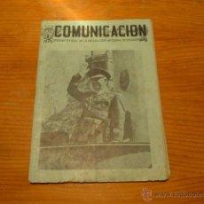 Militaria: ANTIGUA REVISTA COMUNICACION, ORGANO EX-CAUTIVOS DE GUERRA CIVIL. Lote 48408393