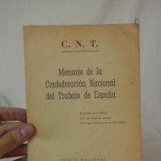 Militaria: LIBRITO MENSAJE DE LA CNT DE ESPAÑA, 1963, HECHO EN CLANDESTINIDAD. Lote 48482735