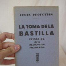 Militaria: LIBRITO LA TOMA DE LA BASTILLA, CNT, HECHO EN EXILIO. Lote 48483142