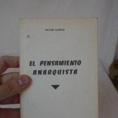 Militaria: LIBRITO EL PENSAMIENTO ANARQUISTA. CNT, HECHO EN EXILIO, 1963, FRANCIA. Lote 48490972