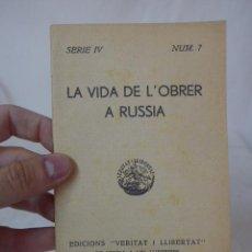 Militaria: LIBRITO LA VIDA DE L'OBRER A RUSIA. CNT, HECHO EN EXILIO. Lote 48491047