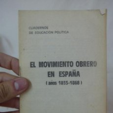 Militaria: LIBRITO EL MOVIMIENTO OBRERO EN ESPAÑA 1835-1868, CNT, EXILIO. Lote 48491086