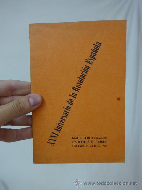 LIBRITO XXXI ANIVERSARIO REVOLUCION ESPAÑOLA. CNT, HECHO EN EXILIO, FRANCIA 1967 (Militar - Propaganda y Documentos)