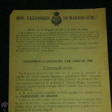 Militaria: BATALLÓN CAZADORES MADRID Nº2 ORDEN DE LA BRIGADA 3 DE JUNIO 1905 ATENTADO ALFONSO XIII 21,5X16CMS. Lote 48625512