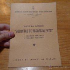 Militaria: LIBRITO FRENTE JUVENTUDES, VOLUNTAD DE RESURGIMIENTO, FALANGE. Lote 48680539