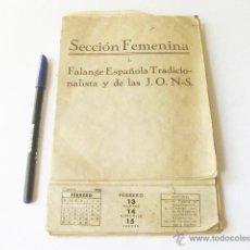 Militaria: CALENDARIO DE LA SECCION FEMENINA DE FALANGE PARA EL AÑO 1940. Lote 49495250