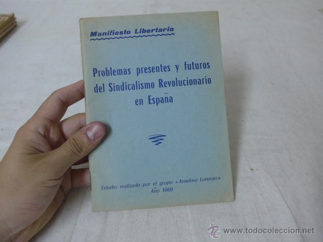 LIBRITO PROBLEMASDEL SINDICALISMO REVOLUCIONARIO EN ESPAÑA, 1969. CNT, HECHO EN EXILIO (Militar - Propaganda y Documentos)