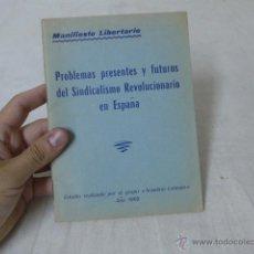 Militaria: LIBRITO PROBLEMASDEL SINDICALISMO REVOLUCIONARIO EN ESPAÑA, 1969. CNT, HECHO EN EXILIO. Lote 49565432
