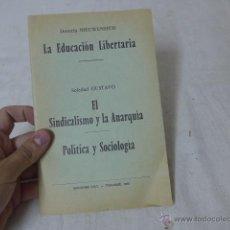 Militaria: LIBRITO LA EDUCACION LIBERTARIA Y EL SINDICALISMO Y LA ANARQUIA, 1975, TOULOUSE, CNT EN EXILIO. Lote 49565944