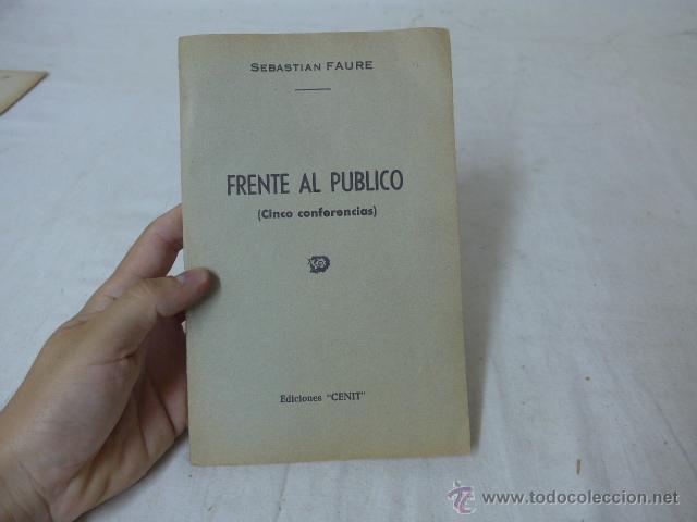 LIBRITO FRENTE AL PUBLICO, 5 CONFERENCIAS, CNT EXILIO (Militar - Propaganda y Documentos)