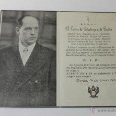 Militaria: RECORDATORIO S.A. REAL D. CARLOS DE HABSBURGO Y DE BORBON CAUDILLO CARLISTA REQUETE MURCIA 1954. Lote 50019943
