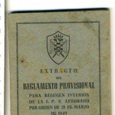 Militaria: MILICIAS UNIVERSITARIAS. EXTRACTO DEL REGLAMENTO PARA EGIMEN INTERIOS DE LA I.P.S, AÑO 1949. Lote 50192813