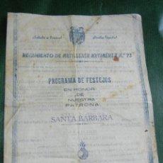 Militaria: PROGRAMA FESTEJOS SANTA BARBARA - REGIMIENTO ARTILLERIA ANTIAEREA N.73 - ALAGON 1940. Lote 50371275