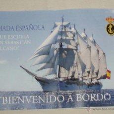Militaria: FOLLETO ARMADA ESPAÑOLA BUQUE ESCUELA JUAN SEBASTIAN DE ELCANO BIENVENIDO A BORDO. Lote 50532312