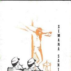 Militaria: SEMANA SANTA SEVILLA 1980 * PROGRAMA ESPECIAL PARA EL SOLDADO 2ª REGIÓN MILITAR *. Lote 50874486