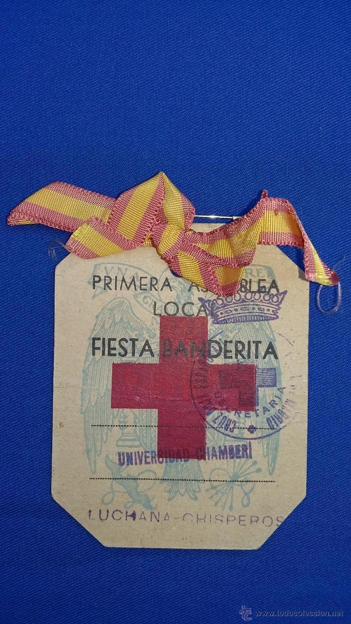 IDENTIFICACION DE CRUZ ROJA 1º ASAMBLEA LOCAL FIESTA DE LA BANDERITA (Militar - Propaganda y Documentos)