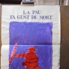 Militaria: LA PAU FA GUST DE MORT - RAIMON - CAPPA -FINALES DE LOS 70. Lote 50947625