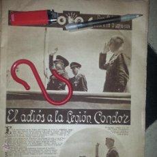 Militaria: 1939 HOJAS PRENSA - FRANCO - EL ADIOS A LA LEGION CONDOR. Lote 52366526