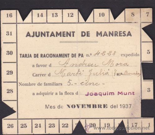 TARJA RACIONAMENT DE PA AJUNTAMENT DE MANRESA NOVEMBRE 1937 (Militar - Propaganda y Documentos)