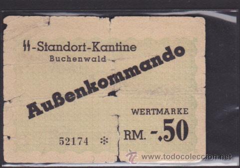 STANDORT-KANTINE BUCHENWALD AUBENKOMMANDO BILLETE PARA CANTINA CAMPO CONCENTRACION BUCHENWALD (Militar - Propaganda y Documentos)