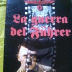 Militaria: LA GUERRA DEL FUHRER. LOS AÑOS DEL CONSENSO. I. 1936-1939. VHS.. Lote 53026039