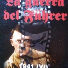 Militaria: LA GUERRA DEL FUHRER. 1941. VI. VHS.. Lote 53044275