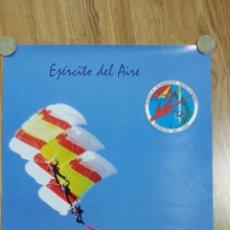 Militaria: PÓSTER EJERCITO DEL AIRE - PATRULLA ACROBÁTICA DE PARACAIDISMO. Lote 53054252