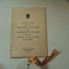 Militaria: HERMANDAD NACIONAL DE MARINEROS VOLUNTARIOS DE LA CRUZADA I CONCENTRACIÓN PALMA . Lote 53198100