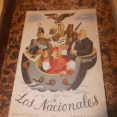Militaria: LOS NACIONALES - TARJETA POSTAL MINISTERIO DE PROPAGANDA GUERRA CIVIL CON SELLO Y MATASELLOS. Lote 53343601