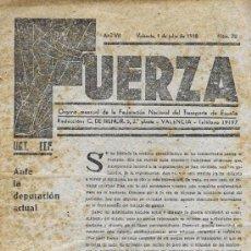 Militaria: FUERZA. REVISTA DE LA FED NAC DEL TRANSPORTE. UGT ITF VALENCIA. 1938. GUERRA CIVIL. SINDICATO. Lote 53472875
