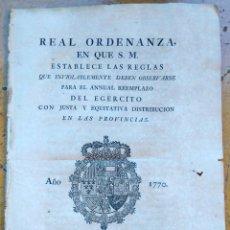 Militaria: EJERCITO ESPAÑOL, AÑO 1770 REAL ORDENANZA REY CARLOS III, AÑO 1770 RECLUTAMIENTO MILITAR,CATALUÑA. Lote 53680967