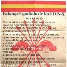 Militaria: CARTEL ORIGINAL MILITAR HIMNO FALANGE ESPAÑOLA DE LAS J.O.N.S. CARA AL SOL GUERRA CIVIL. FRANCO. Lote 53693116