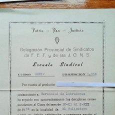 Militaria: CERTIFICADO DE APTITUD DE LA ESCUELA SINDICAL, PROMOCION 1954, FET Y DE LAS JONS.FALANGE. Lote 53726649