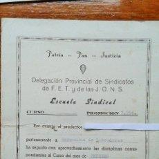 Militaria: CERTIFICADO DE APTITUD DE LA ESCUELA SINDICAL, PROMOCION 1956, FET Y DE LAS JONS.FALANGE. Lote 53726658