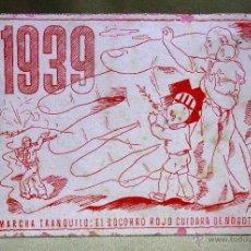 Militaria: RARO PAPEL SECANTE, 1939, EJERCITO POPULAR, MARCHA TRANQUILO EL SOCORRO ROJO...GUERRA CIVIL ESPAÑOLA. Lote 54220293