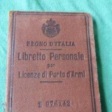 Militaria: LICENCIA DE ARMAS ITALIANA AÑO 1931 ÉPOCA FASCISMO MUSSOLINI - LICENZE DI PORTO D'ARMI ITALIA. Lote 54506241