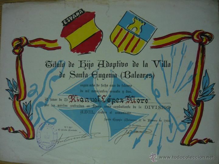 TÍTULO DE HIJO ADOPTIVO DE SANTA EUGENIA (BALEARES, 1962) A DIVISIONARIO. (DIVISIÓN AZUL, FALANGE) (Militar - Propaganda y Documentos)