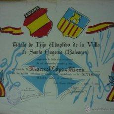 Militaria: TÍTULO DE HIJO ADOPTIVO DE SANTA EUGENIA (BALEARES, 1962) A DIVISIONARIO. (DIVISIÓN AZUL, FALANGE). Lote 54671089