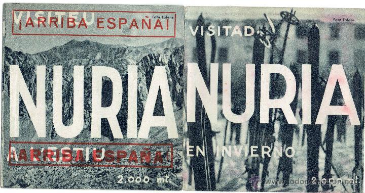 PS5492 FOLLETO TURÍSTICO DE NURIA (CATALUÑA) CON IMPRESIÓN POSTERIOR DE 'ARRIBA ESPAÑA' (Militar - Propaganda y Documentos)