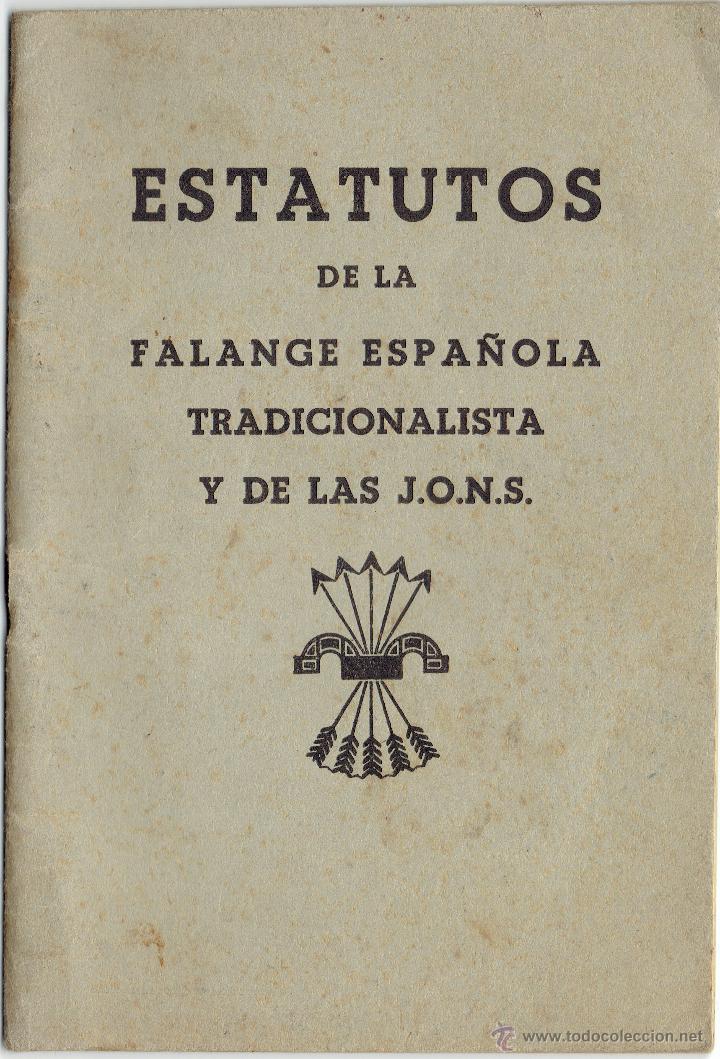 PS5499 ESTATUTOS DE LA FALANGE ESPAÑOLA TRADICIONALISTAS DE LAS JONS. 28 PÁGINAS. 11 * 16 CM (Militar - Propaganda y Documentos)