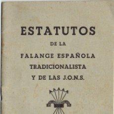 Militaria: PS5499 ESTATUTOS DE LA FALANGE ESPAÑOLA TRADICIONALISTAS DE LAS JONS. 28 PÁGINAS. 11 * 16 CM. Lote 46644859