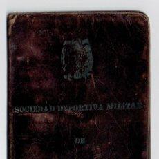 Militaria: PS6465 CARNÉ DE LA SOCIEDAD DEPORTIVA MILITAR DE BURGOS. AÑOS 50. Lote 54962451