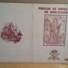Militaria: PARQUE DE ARTILLERÍA DE BARCELONA. SANTA BÁRBARA - 1982. FESTEJOS DE TROPA. BUEN ESTADO.. Lote 54996947