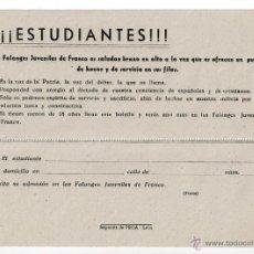 Militaria: BOLETÍN DOCUMENTO DE INSCRIPCIÓN A LAS FALANGES JUVENILES DE FRANCO. FALANGE EPOCA GUERRA CIVIL. Lote 118585558