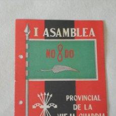 Militaria: I ASAMBLEA PROVINCIAL DE LA VIEJA GUARDIA (OCTUBRE 1957) FALANGE ESPAÑOLA. Lote 55784778