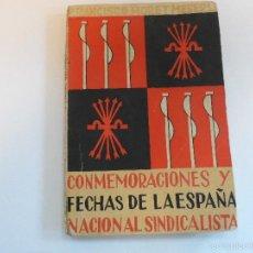 Militaria: CONMEMORACIONES Y FECHAS DE LA ESPAÑA NACIONALSINDICALISTA .AÑO 1942. Lote 56028689