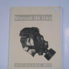 Militaria: MANUAL DE USO. MASCARA N.B.Q. M6-87. GAMESA INDUSTRIAL. TDKP11. Lote 57056973